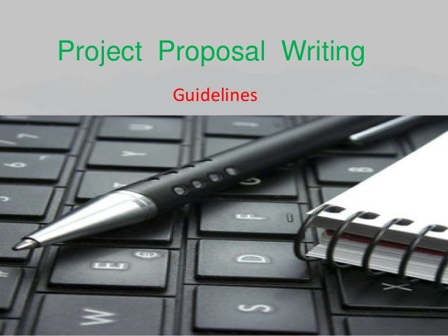 Project Proposal Writing Guidelines