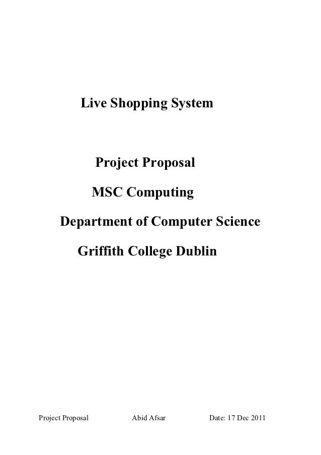 Live Shopping System                   Project Proposal                   MSC Computing      Department of Computer Scienc...