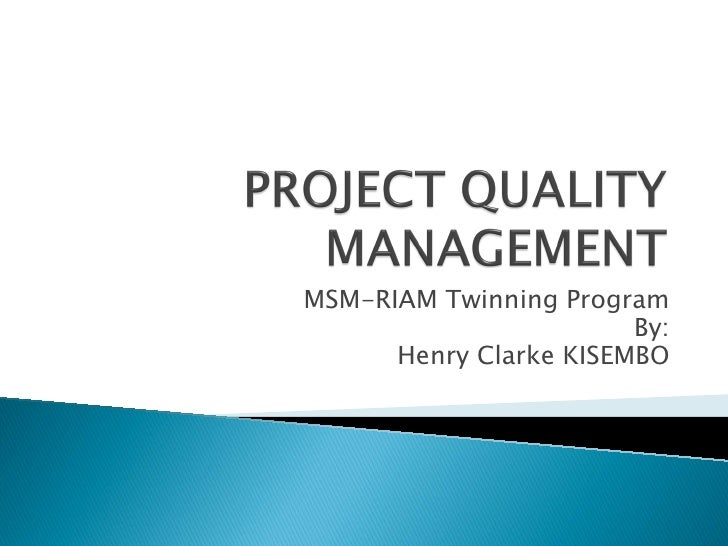 project quality management research paper Free management papers, essays, and research quality management an effective tool for the overall management of a project this paper focuses on.