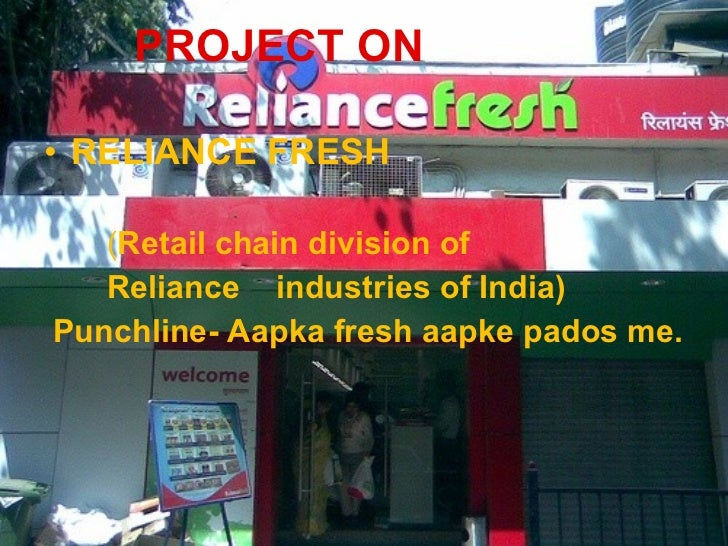 reliance fresh research paper Reliance clinical research services is an organization for research programs place in the marketing mix of reliance industries reliance industries has nearly 123 subsidiaries and 10 associate firms.