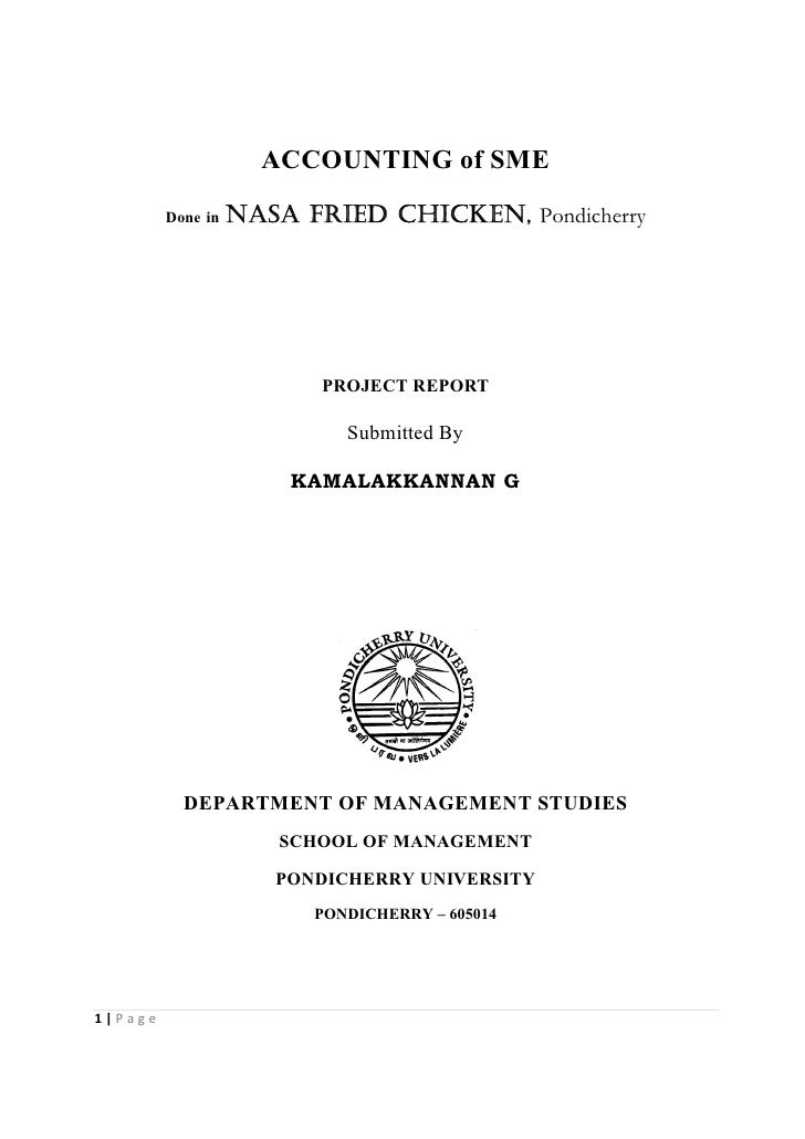 ACCOUNTING of SME          Done in   NASA Fried CHICKEN, Pondicherry                               PROJECT REPORT         ...