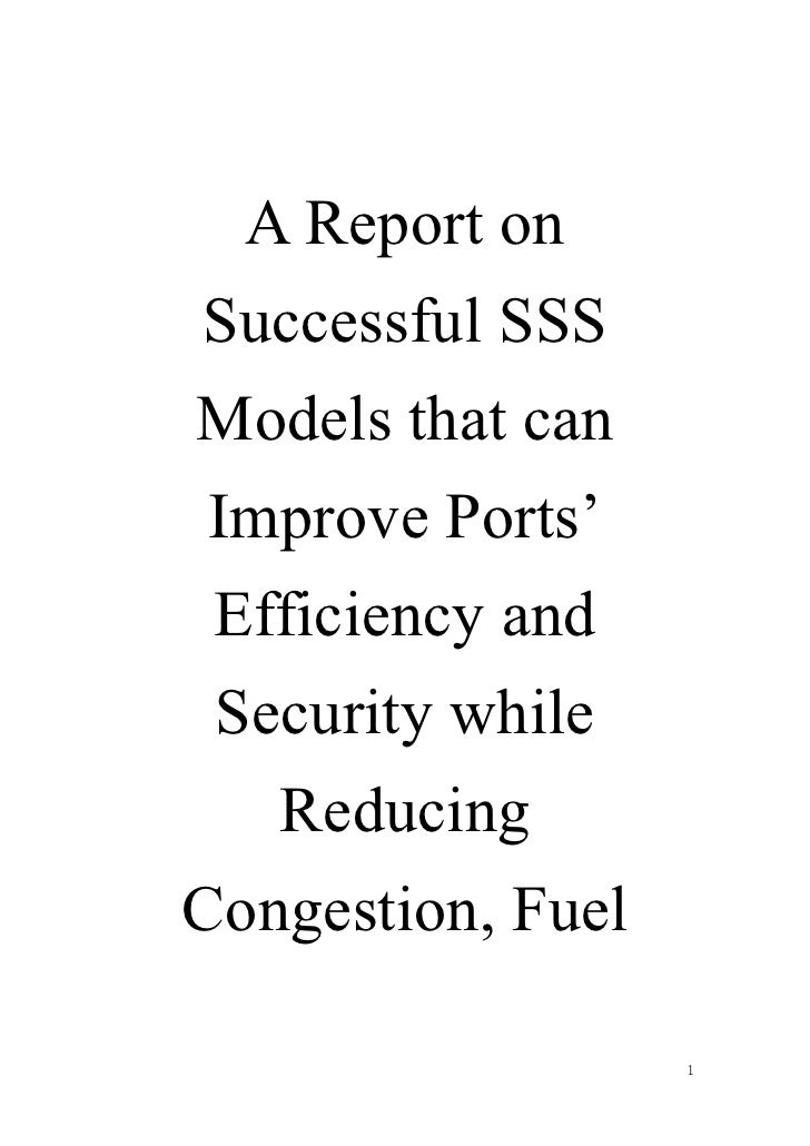 A Report onSuccessful SSSModels that can Improve Ports' Efficiency and Security while   ReducingCongestion, Fuel          ...