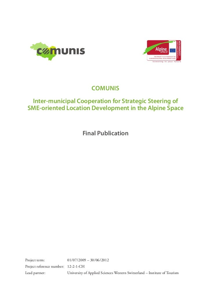 COMUNIS  Inter-municipal Cooperation for Strategic Steering of SME-oriented Location Development in the Alpine Space      ...