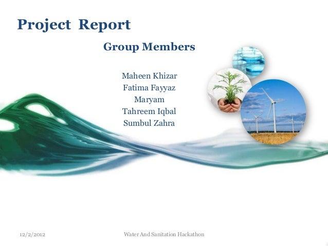 Project Report            Group Members              Maheen Khizar              Fatima Fayyaz                 Maryam      ...