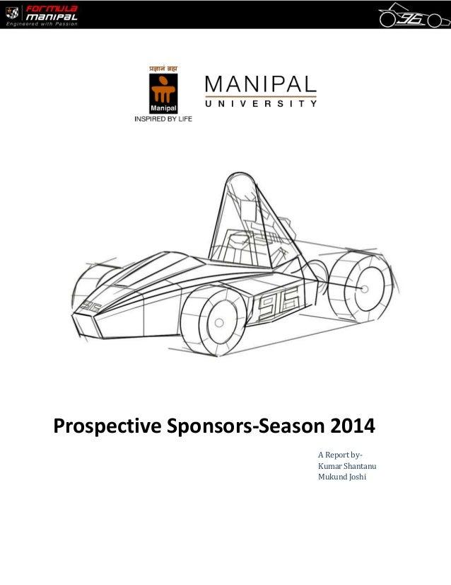 Prospective Sponsors-Season 2014 A Report by- Kumar Shantanu Mukund Joshi