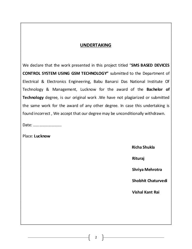 """2 UNDERTAKING We declare that the work presented in this project titled """"SMS BASED DEVICES CONTROL SYSTEM USING GSM TECHNO..."""