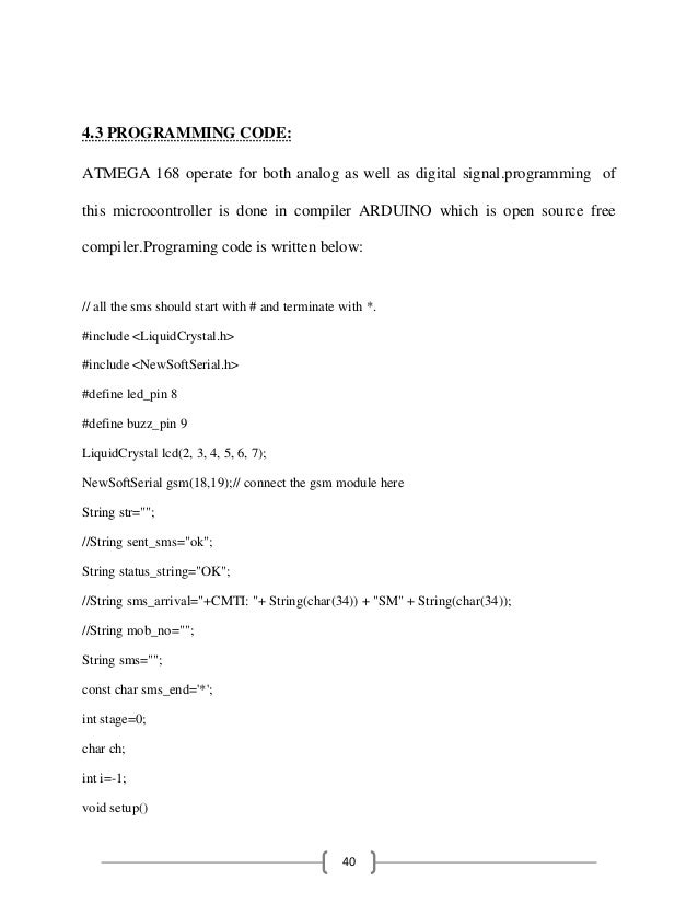40 4.3 PROGRAMMING CODE: ATMEGA 168 operate for both analog as well as digital signal.programming of this microcontroller ...