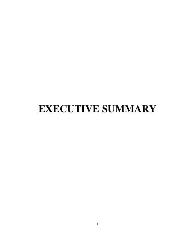 EXECUTIVE SUMMARY  1