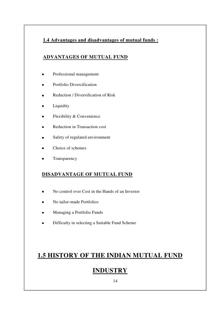 1.4 Advantages and disadvantages of mutual funds : ADVANTAGES OF MUTUAL FUND     Professional management     Portfolio Div...