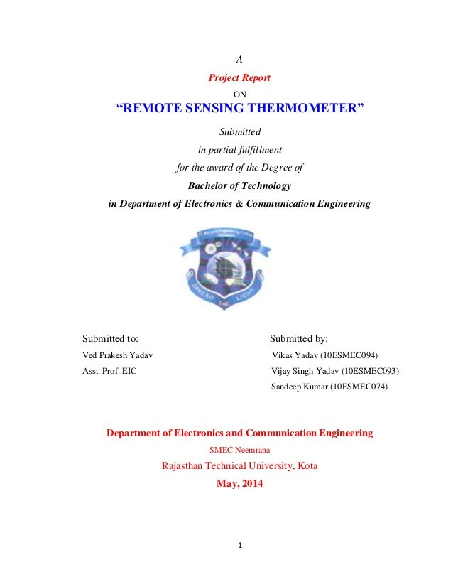 """1 A Project Report ON """"REMOTE SENSING THERMOMETER"""" Submitted in partial fulfillment for the award of the Degree of Bachelo..."""
