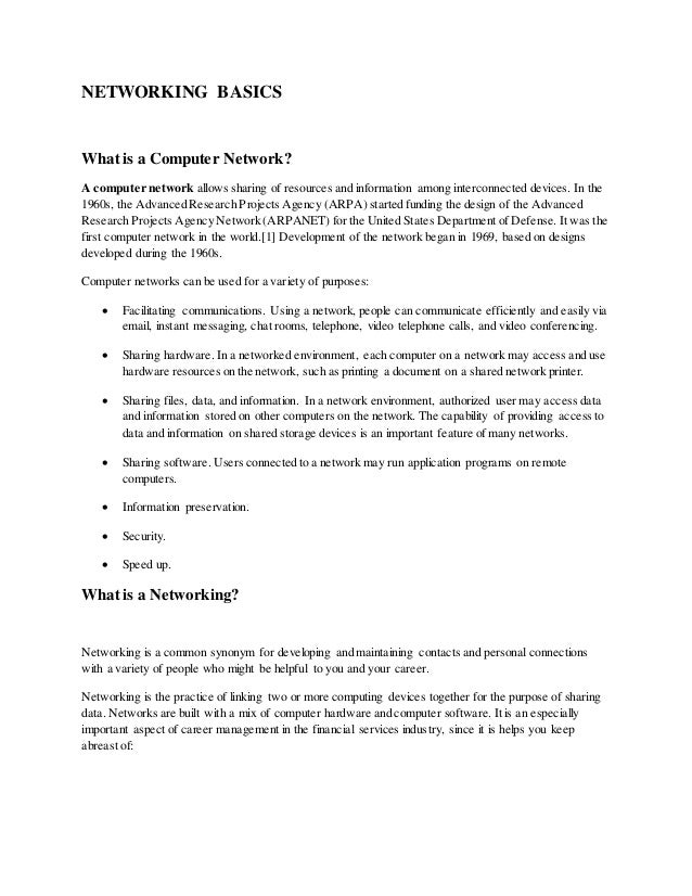 NETWORKING BASICS What is a Computer Network? A computer network allows sharing of resources and information among interco...