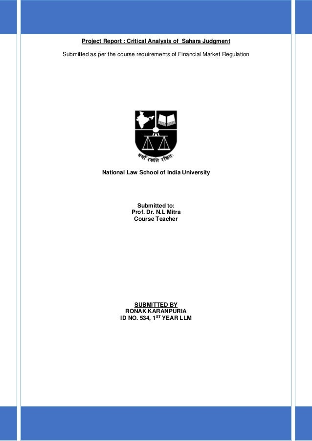 Project Report : Critical Analysis of Sahara JudgmentSubmitted as per the course requirements of Financial Market Regulati...