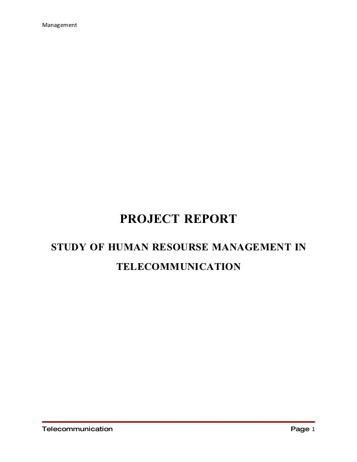 Management                         PROJECT REPORT    STUDY OF HUMAN RESOURSE MANAGEMENT IN                     TELECOMMUNI...
