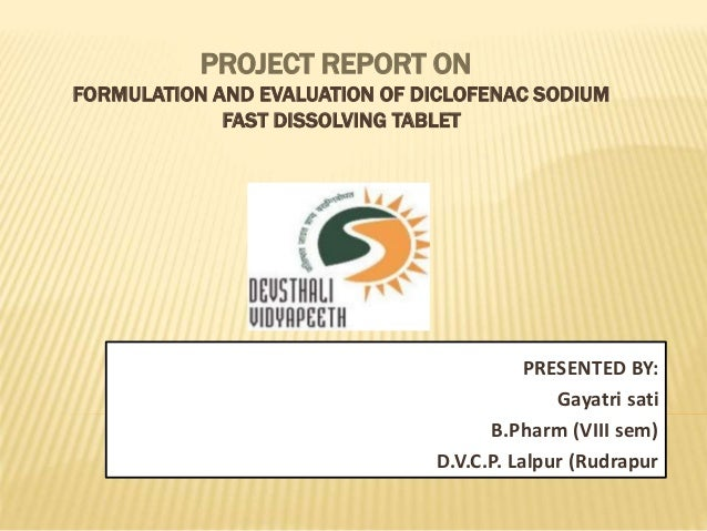 Project Report On Formulation And Evaluation Of Diclofenac Sodium Fa