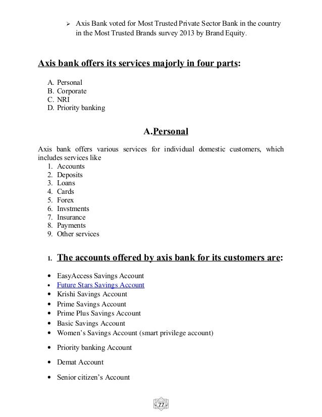 project on axis bank Project report on axis bank1 marketing project company: axis  bank submitted to: submitted by: prof kcprakash 2.