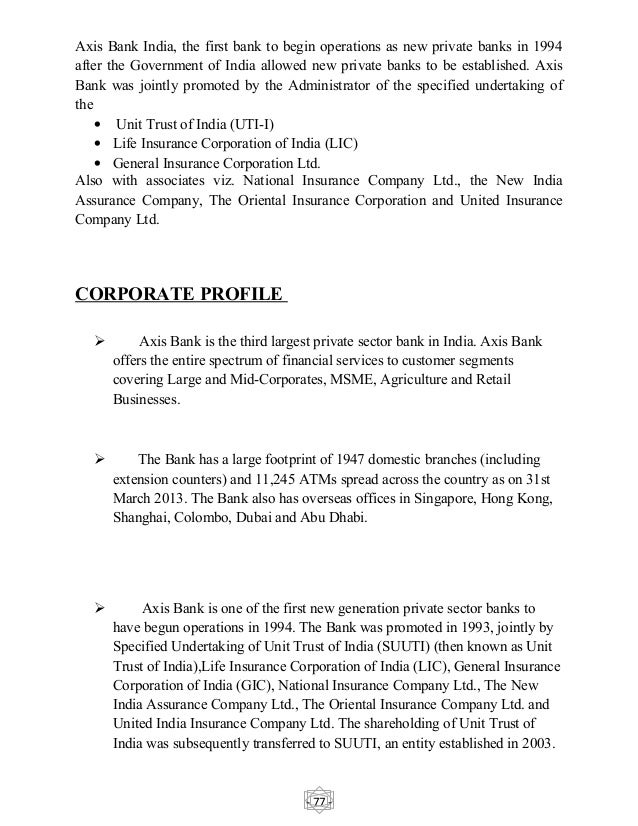 axis bank project report on operations According to the toi report, chaudhry had multiple meetings with the axis bank board before taking charge at hdfc life in january 2010, chaudhry headed operations of infosys bpo prior to that, he was a banker with bank of america and credit lyonnais securities.