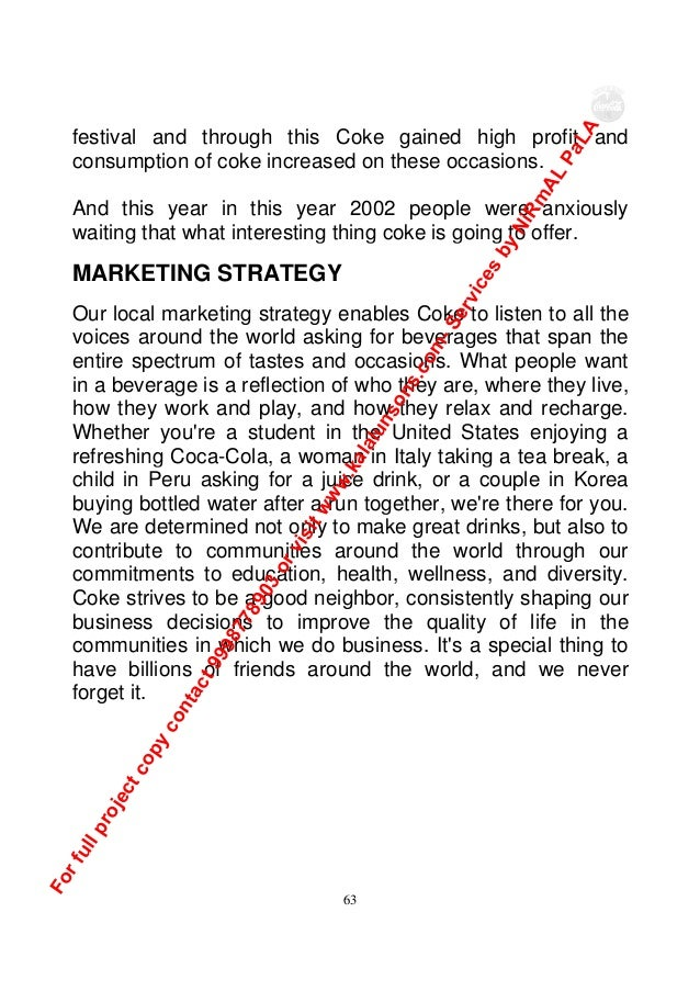 project report on marketing of coca cola New york (adagecom) -- more than 275,000 miles, 186 countries and 365 days after embarking on expedition 206 -- coca-cola's largest.