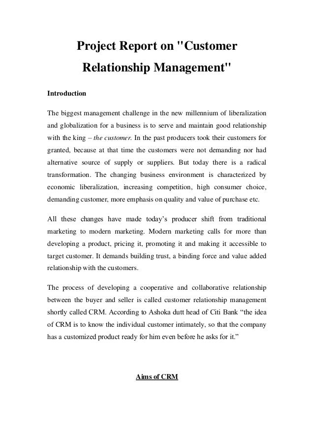 "Project Report on ""Customer            Relationship Management""IntroductionThe biggest management challenge in the new mil..."
