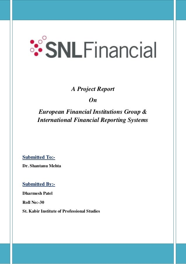 A Project Report                                    On        European Financial Institutions Group &        International...