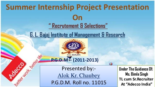 "Summer Internship Project Presentation                 On                "" Recrutement & Selections""      G. L. Bajaj Inst..."