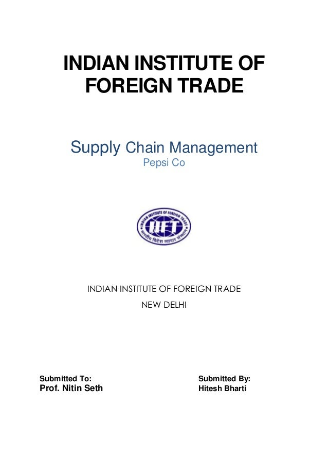 supply chain management of pepsi This paper analyses the supply chain network of pepsico the distribution strategies of the company have also been discussed in the paper assessing the supply chain management (scm) strategies of pepsico, the paper depicts the relationship of the company.