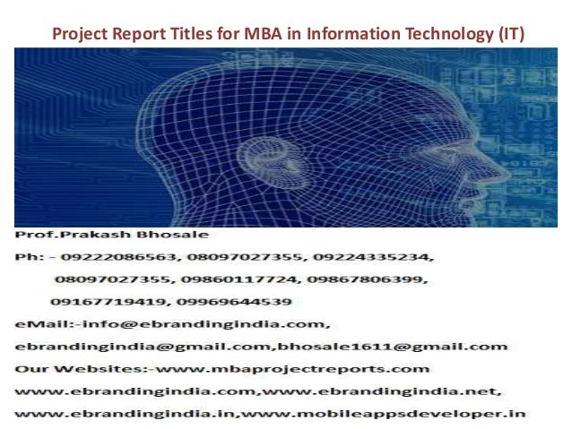 Project Report Titles for MBA in Information Technology (IT)