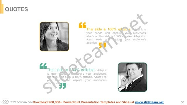 WWW.COMPANY.COM 30 QUOTES This slide is 100% editable. Adapt it to your needs and capture your audience's attention. This ...