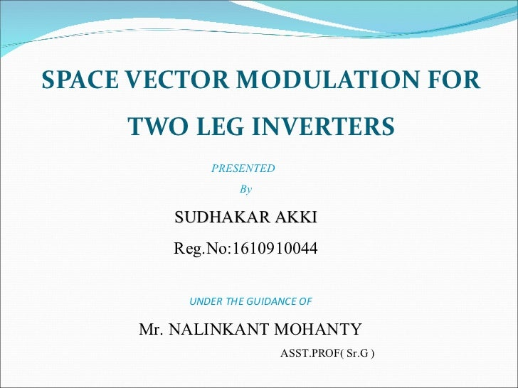 thesis on space vector pwm Space vector modulation(svm) technique 3 level,5 level for pwm inverter.