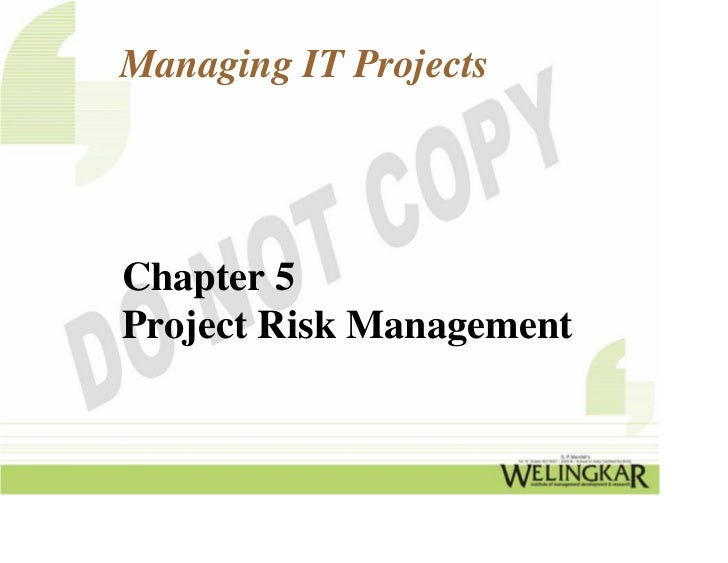 Managing IT ProjectsChapter 5Project Risk Management