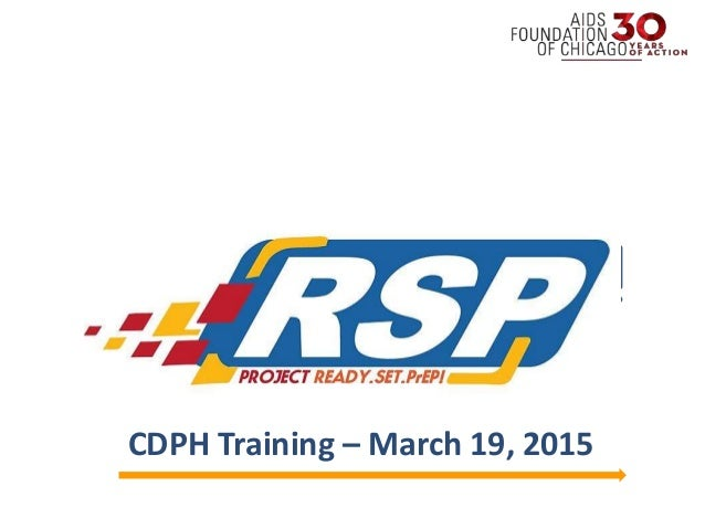 Welcome! CDPH Training – March 19, 2015