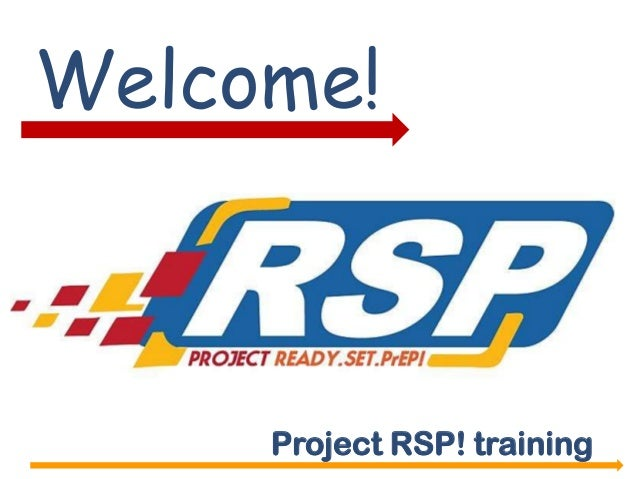 Welcome!Project RSP! training