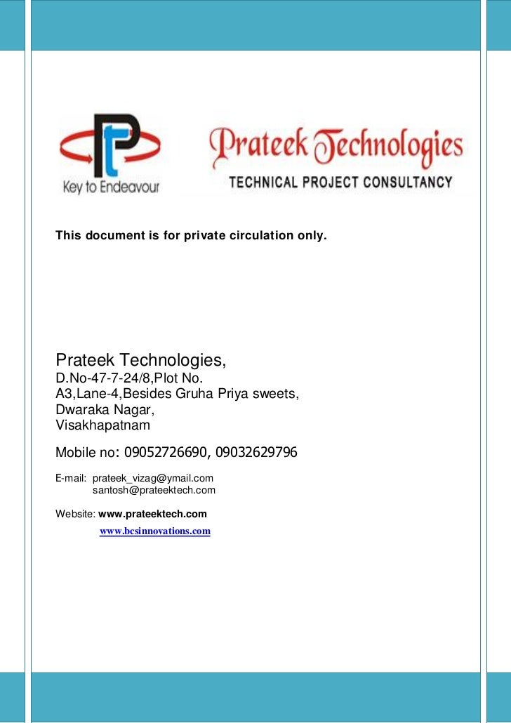 This document is for private circulation only.Prateek Technologies,D.No-47-7-24/8,Plot No.A3,Lane-4,Besides Gruha Priya sw...