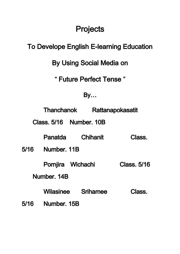 Projects To Develope English E-learning Education          By Using Social Media on            Future Perfect Tense       ...