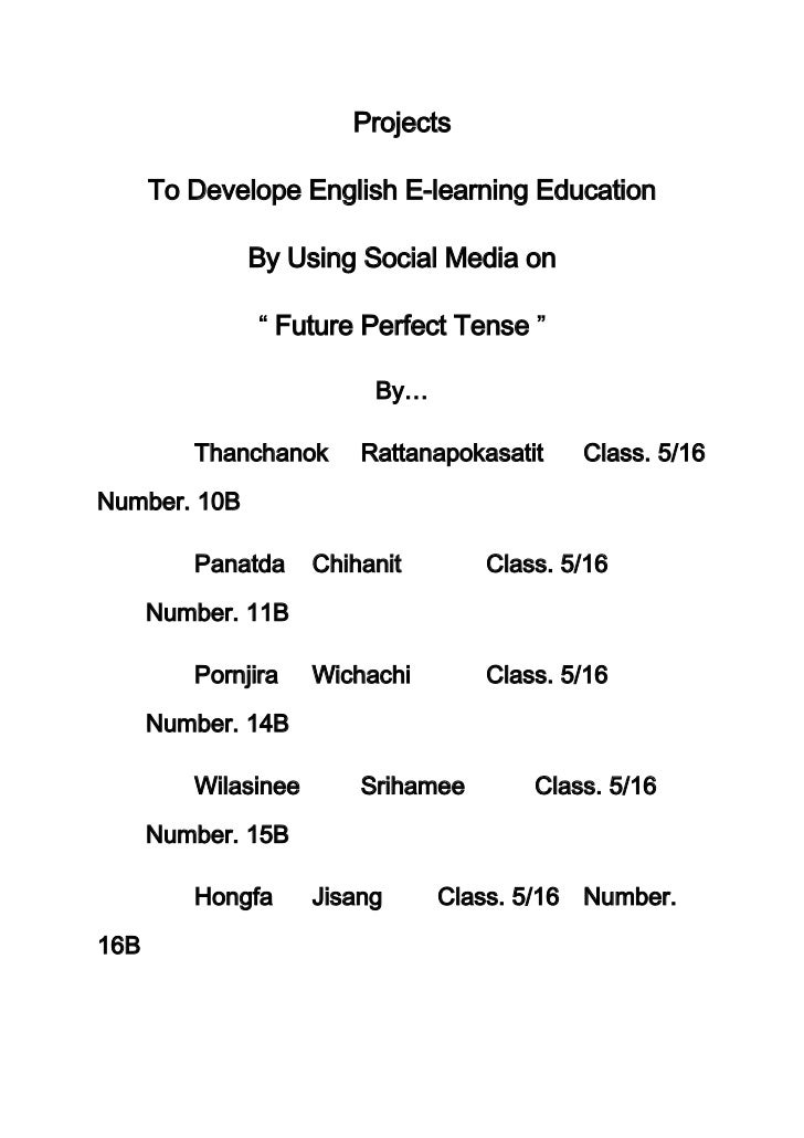 Projects      To Develope English E-learning Education              By Using Social Media on                  Future Perfe...