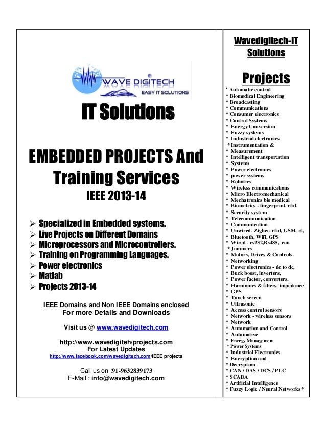 Wavedigitech-IT Solutions  Projects  IT Solutions EMBEDDED PROJECTS And Training Services IEEE 2013-14  Specialized in Em...