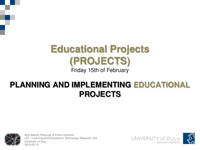 Educational Projects                        (PROJECTS)                                     Friday 15th of FebruaryPLANNING...