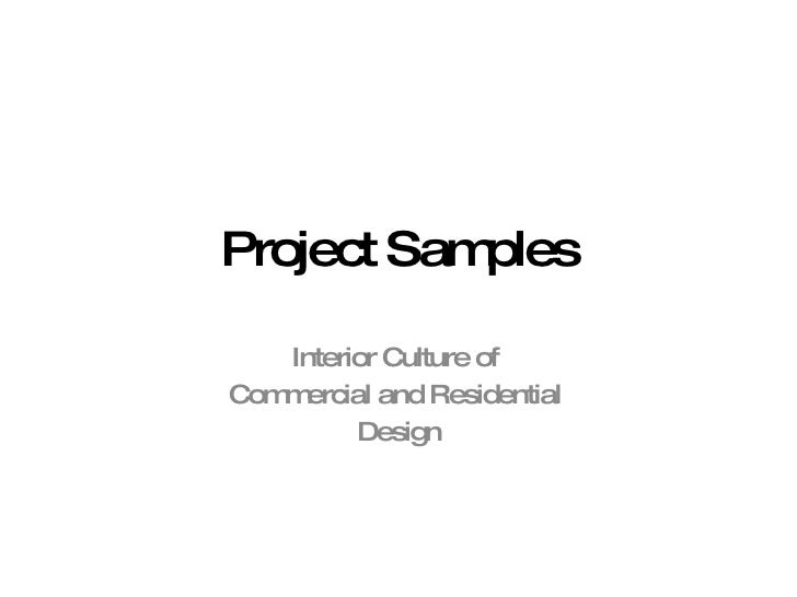 Project Samples Interior Culture of  Commercial and Residential  Design