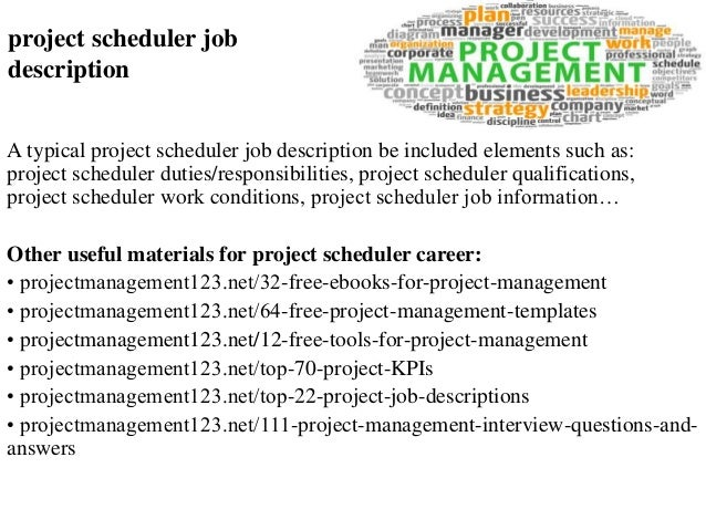 Project Scheduler Job Description A Typical Project Scheduler Job  Description Be Included Elements Such As: ...