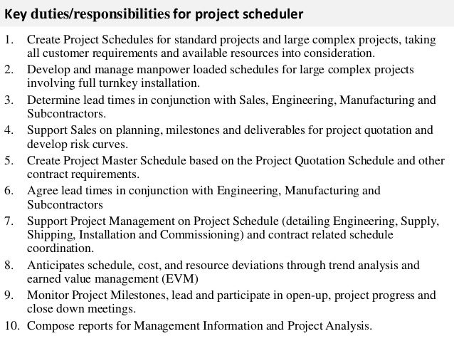 ... 2. Key Duties/responsibilities For Project Scheduler ...