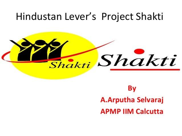 Hindustan Lever's Project Shakti By A.Arputha Selvaraj APMP IIM Calcutta