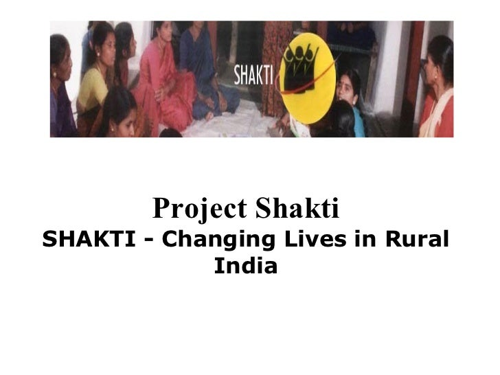 Project Shakti SHAKTI - Changing Lives in Rural India