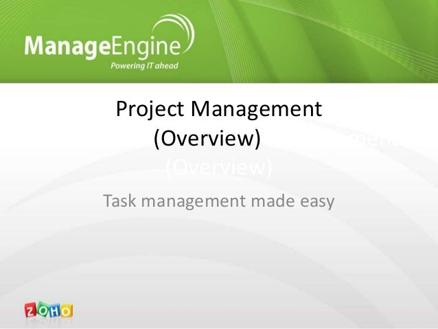 Project Management(Overview) Management(Overview)Task management made easy