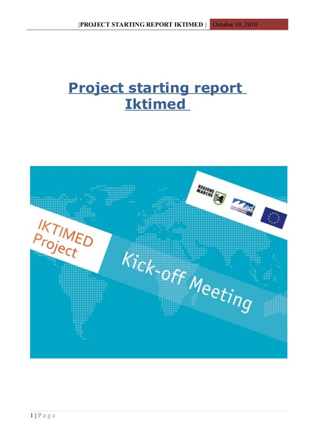 [PROJECT STARTING REPORT IKTIMED ] October 19, 2010 Project starting report Iktimed 1 | P a g e
