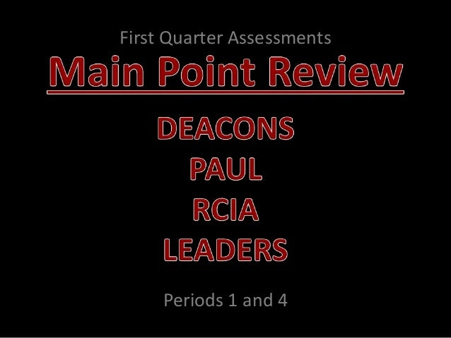 First Quarter Assessments Periods 1 and 4