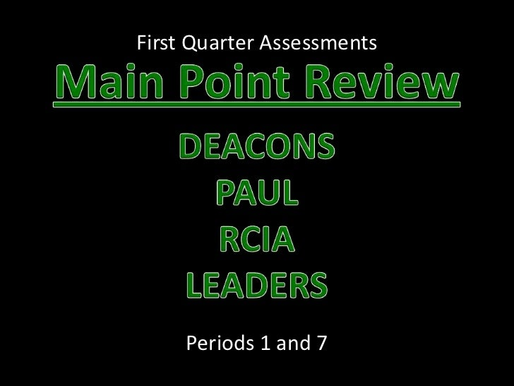 First Quarter Assessments     Periods 1 and 7