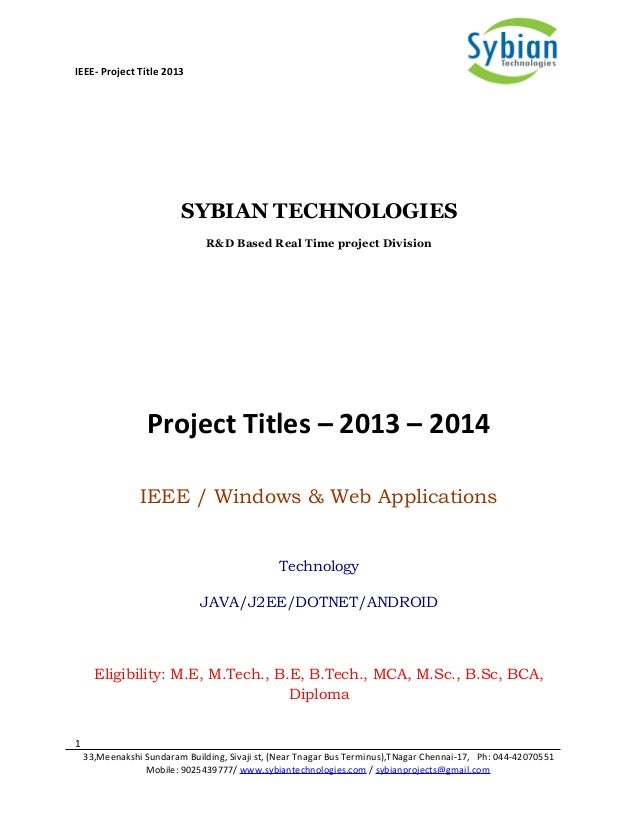 IEEE- Project Title 2013 SYBIAN TECHNOLOGIES R&D Based Real Time project Division Project Titles – 2013 – 2014 IEEE / Wind...