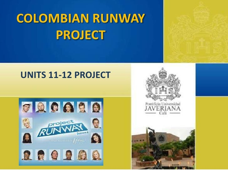 COLOMBIAN RUNWAY     PROJECTUNITS 11-12 PROJECT