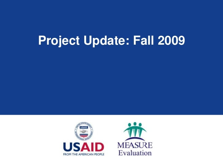 Project Update: Fall 2009<br />