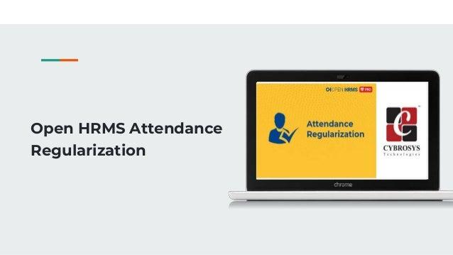 Open HRMS Attendance Regularization