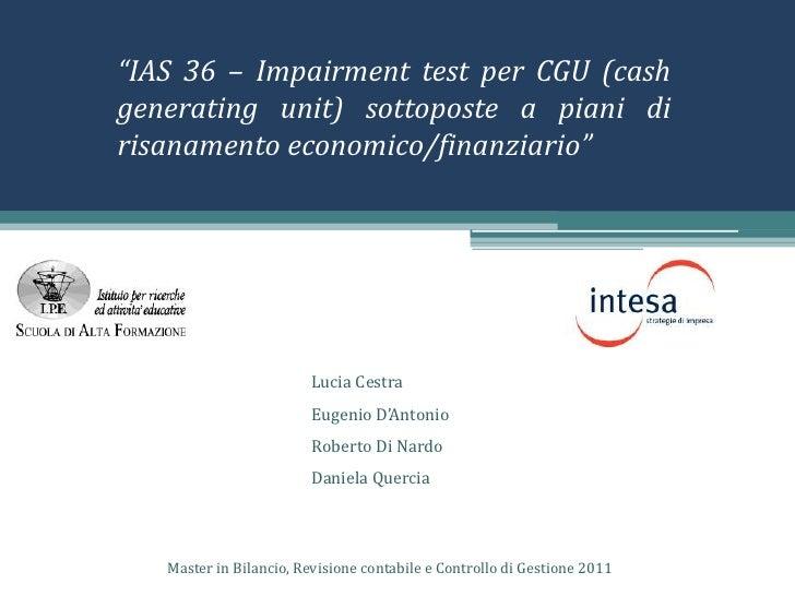 """""""IAS 36 – Impairment test per CGU (cash generating unit) sottoposte a piani di risanamento economico/finanziario""""<br />Luc..."""